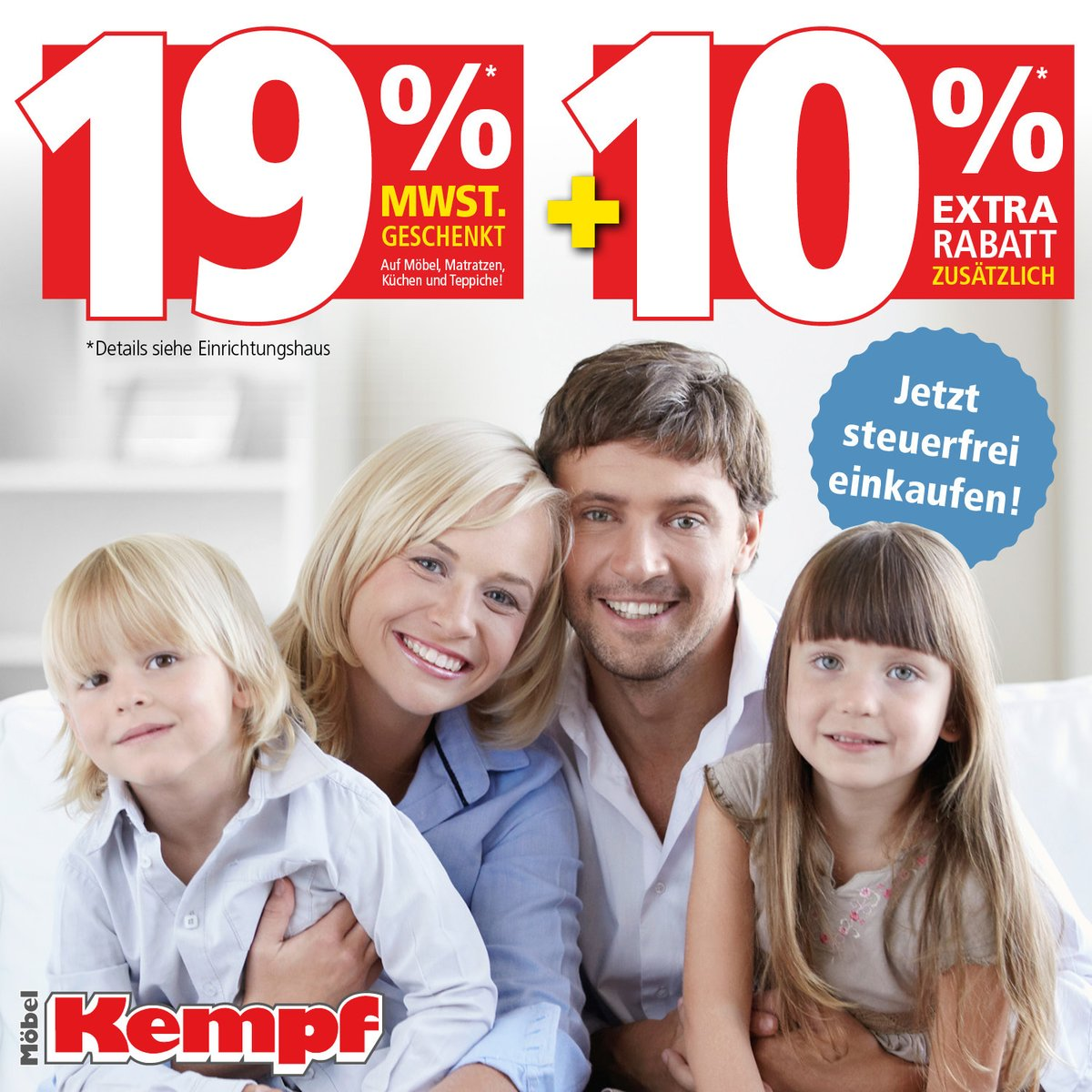 Möbel Kempf Schenkt Ihnen 19 Mehrwertsteuer 10 Extra Rabatt